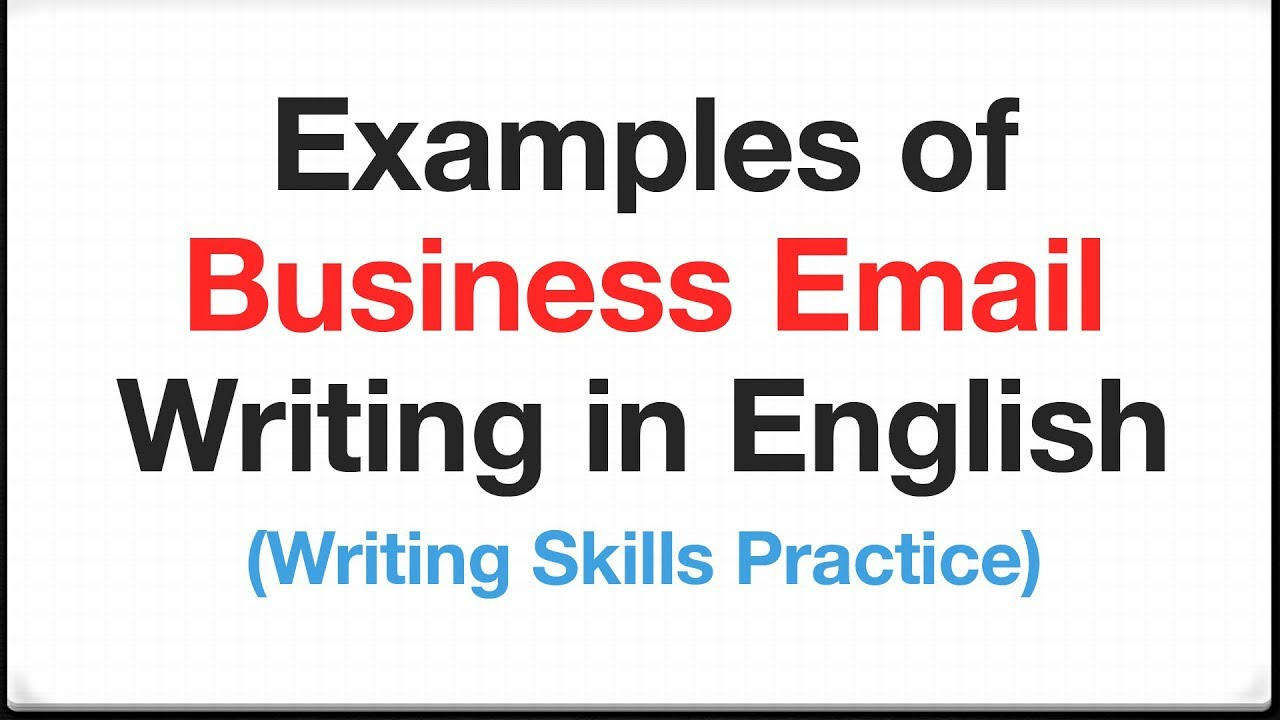 Examples Of Business Email Writing In English   Writing Skills Practice
