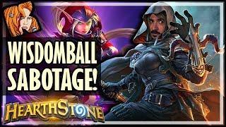 WISDOMBALL SABOTAGE! - Dalaran Heist - Rise of Shadows Hearthstone