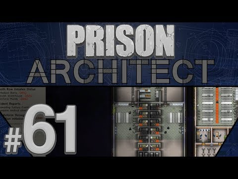 Prison Architect - It's Gonna Be Yuge - PART #61