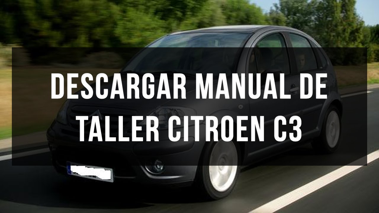 descargar manual de taller y reparaci n citroen c3 youtube rh youtube com New Citroen C3 Citroen Picasso C3 Clutch Hose