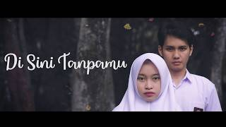 Putih Abu abu (Intan Ft  Risa Ismael) - Di Sini Tanpamu [Official Lyric Video]