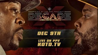 KOTD - #DECADE Full Trailer | Dec 9th, KOTDTV