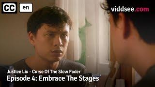 Justice Liu - Episode 4: Embrace The Stages // Viddsee Originals