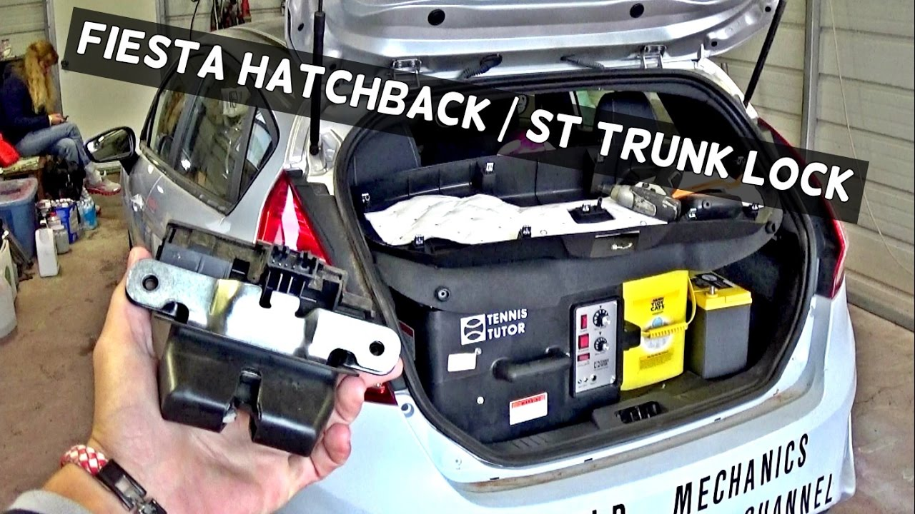 Ford Fiesta St Hatchback Lock Trunk Lock Removal
