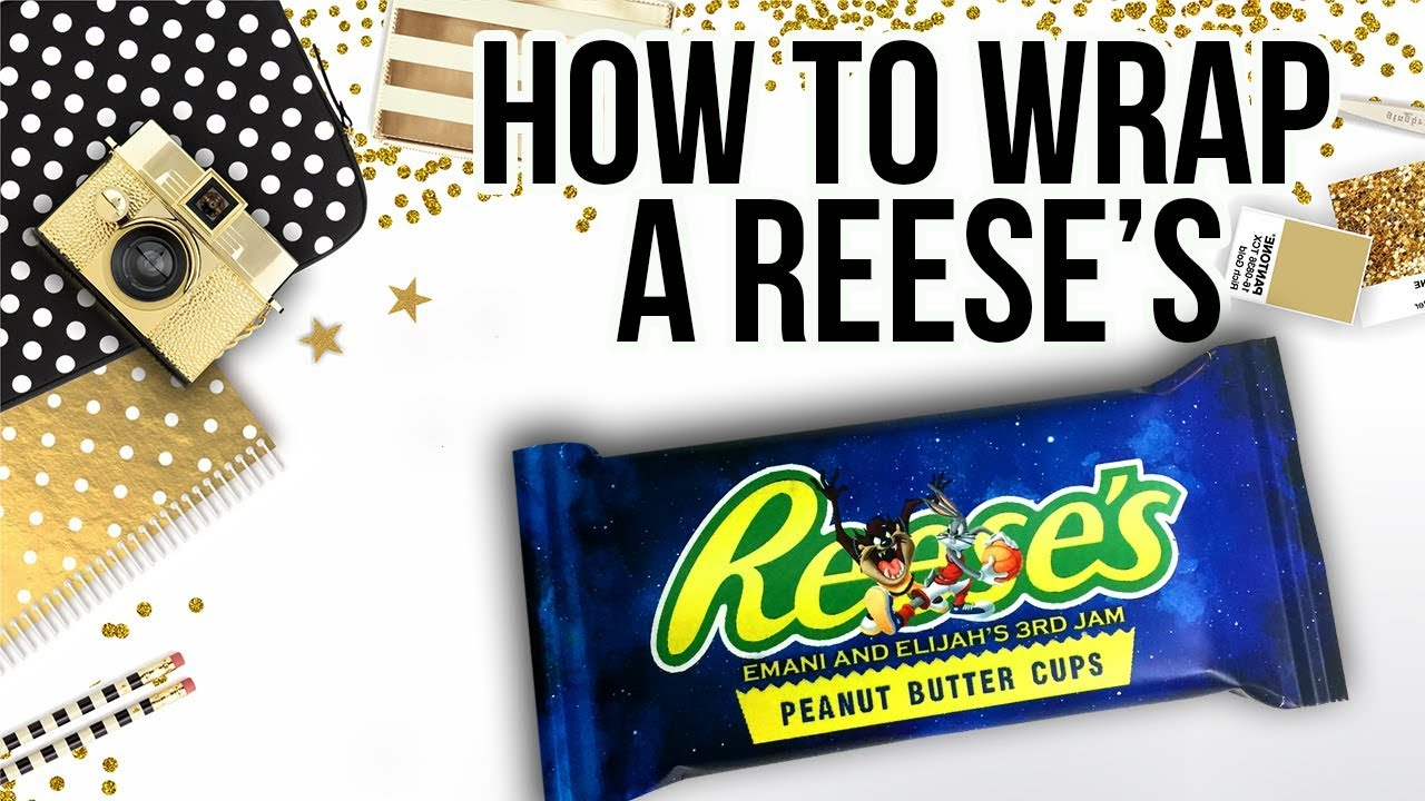 Candy Bar Wrapper Tutorial Reeses YouTube