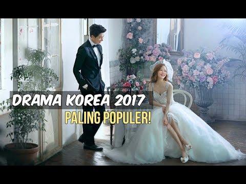 6 Drama Korea Terpopuler 2017 | Wajib Nonton