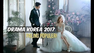 Video 6 Drama Korea Terpopuler 2017 | Wajib Nonton download MP3, 3GP, MP4, WEBM, AVI, FLV Januari 2018