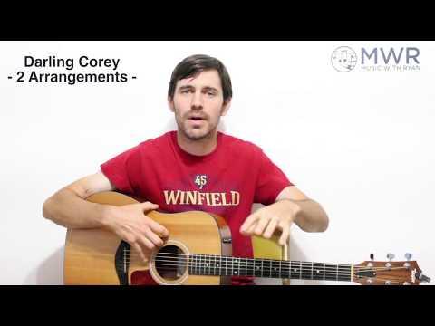 Darling Corey - Guitar Lesson - 2 Arrangements