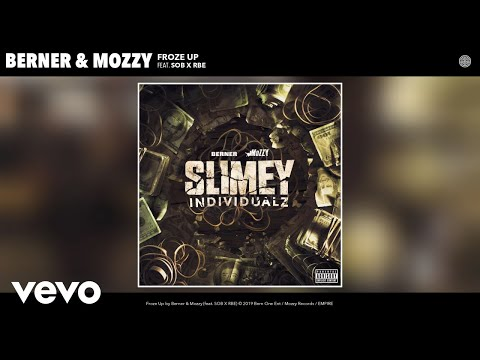 Berner, Mozzy - Froze Up (Audio) ft. SOB X RBE