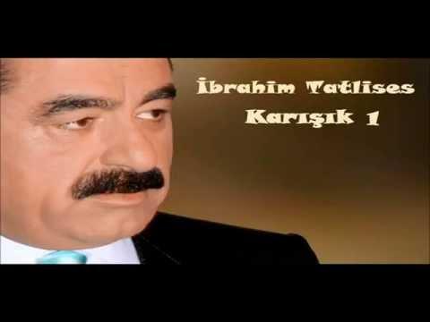 Ibrahim Tatlises - Karışık 1