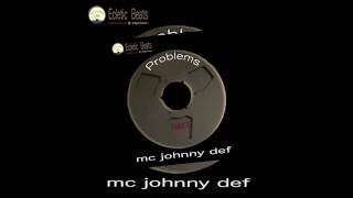 EB001 MC Johnny Def - Problems [Vocal Edit]