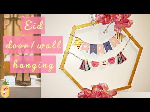 DIY Ramadan Decor | Simple Eid wall/door hanging 2019 | Diy home decor
