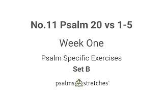 No.11 Psalm 20 vs 1-5 Week 1 Set B