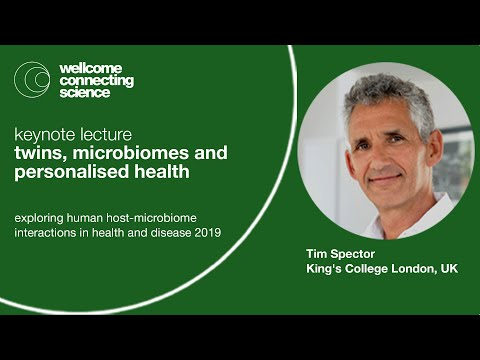 Twins, microbiomes and personalised health Tim Spector