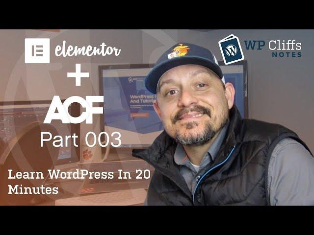 Elementor Advanced Custom Fields ACF 2019 Part 003