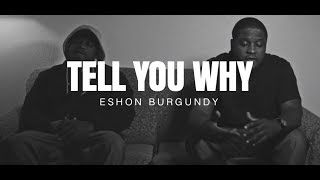 Eshon Burgundy- Tell you why ft. Je
