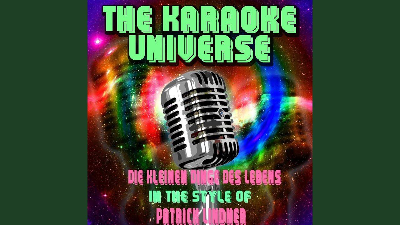 815ba47bca788d Die Kleinen Dinge Des Lebens (Karaoke Version) (In the Style of Patrick  Lindner)