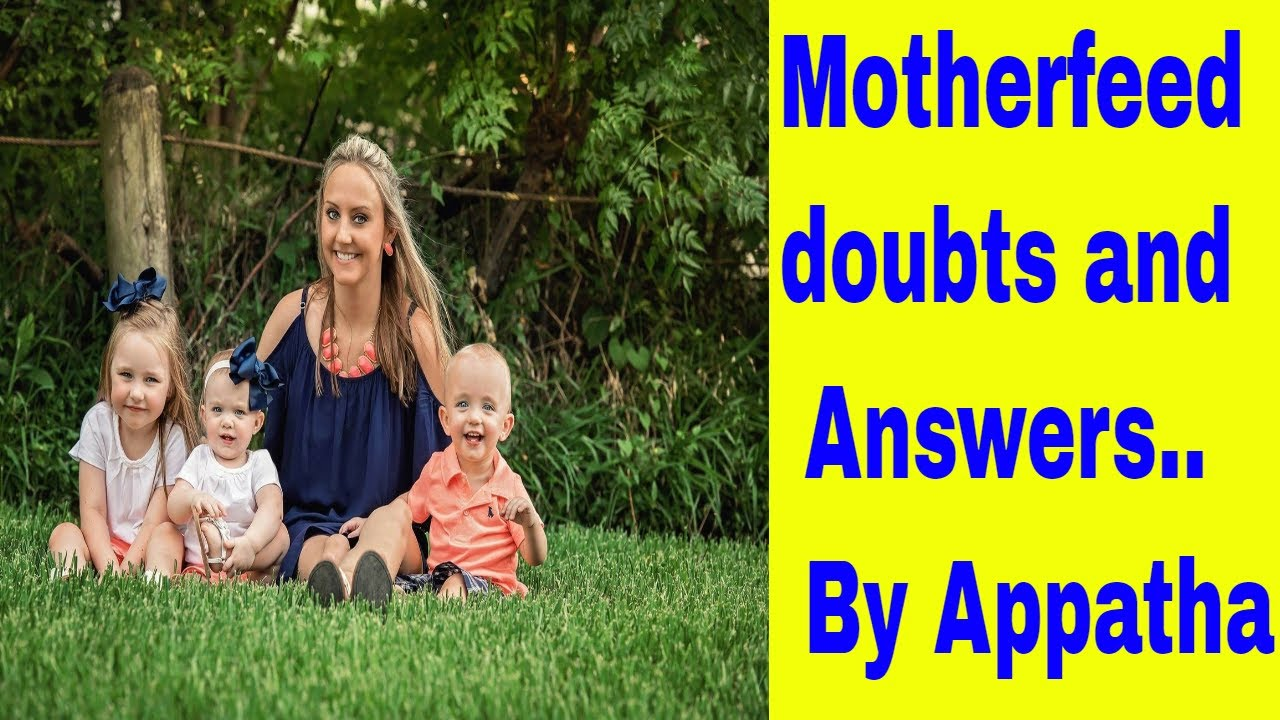 Motherfeed doubts and Answers   By Appatha