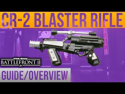 ►CR-2 Blaster Guide/Overview - Battlefront 2