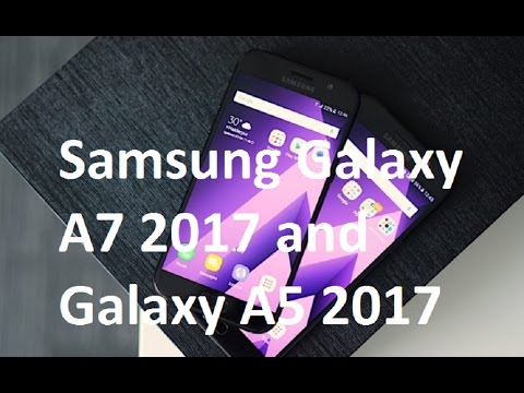 samsung-galaxy-a7-2017-and-galaxy-a5-2017-review