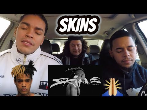 XXXTENTACION - SKINS   REACTION REVIEW