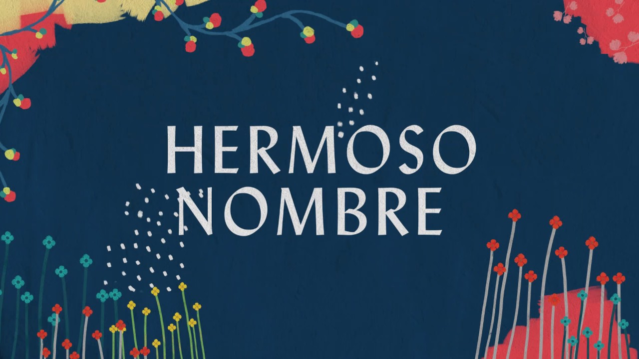 Hermoso Nombre (Lyric Video) - Hillsong Worship