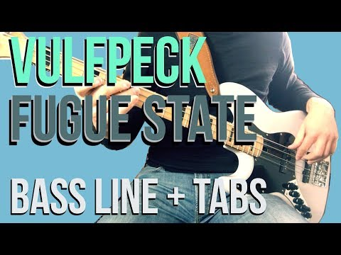 Vulfpeck - Fugue State /// BASS LINE [Play Along Tabs]