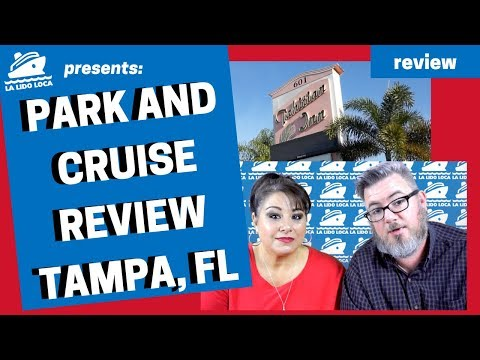 Park And Cruise Review - The Tahitian Inn - Tampa, Florida