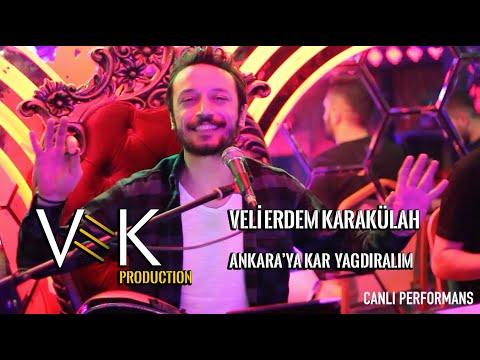 Veli Erdem Karakülah ANKARA'YA KAR YAĞDIRALIM ( ANKARA SALLAMASI ) VEK Production 2020
