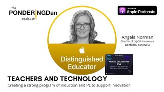 Teachers and Technology with Angela Norman