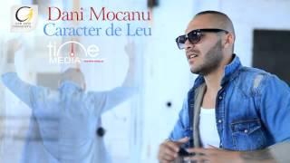 Dani Mocanu - Caracter De Leu image