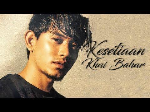 Free Download Khai Bahar - Kesetiaan // Siti Sarah Mp3 dan Mp4