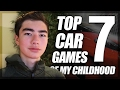 TOP 7 CAR GAMES OF MY CHILDHOOD.