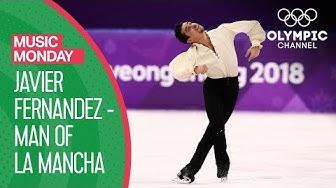 "Javier Fernandez' ""Man of La Mancha"" performance at PyeonChang 2018 |Music Monday"