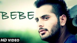 Bebe || Rajat Midha Ft. Kabeer || Raftaar Records || Official HD Video|| Latest Punjabi Songs 2014