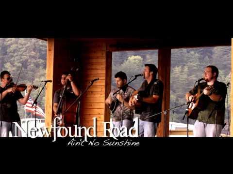 Newfound Road - Ain't No Sunshine