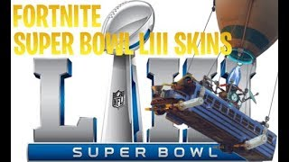 FORTNITE *NEW* SUPER BOWL LIII SKINS!!! LOS ANGELES RAMS VS NEW ENGLAND PATRIOTS!!!