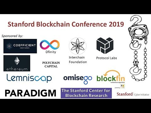 Stanford Blockchain Conference 2019 - Day 1