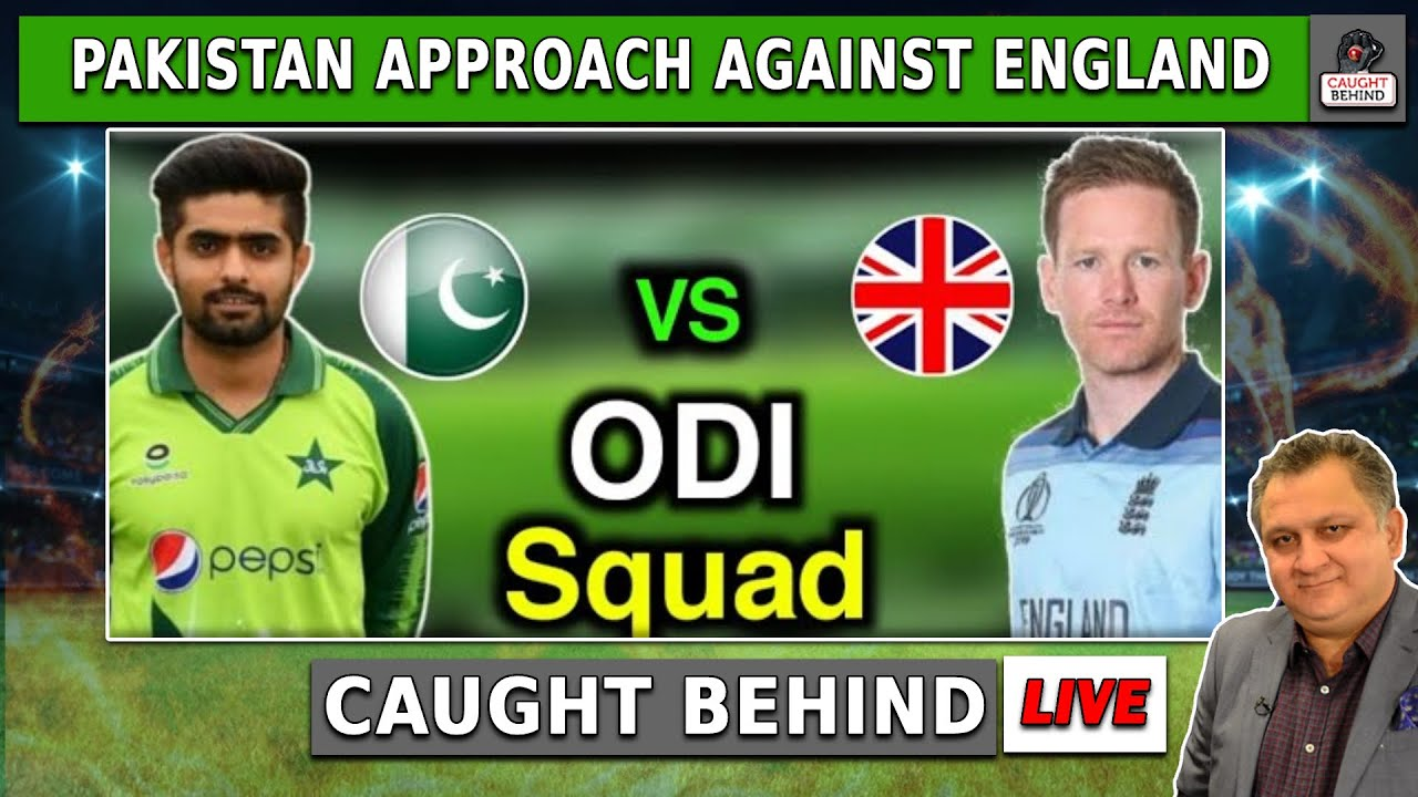 Pakistan Approach against England   Caught Behind