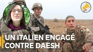 Un Italien engagé contre Daesh - Marie Chantal en Italie - Les Haut-Parleurs #engagé