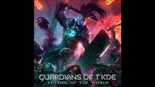 Guardians Of Time - Tearing Up The World {Full Album}