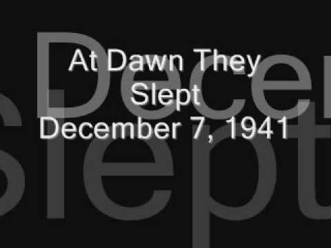 At Dawn They Slept: December 7, 1941 by Jay Bocook
