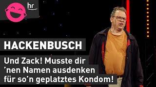 Hackenbusch – Es heißt doch Gebärmutter und nicht Vater!