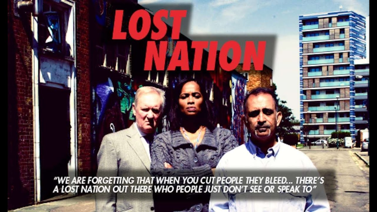 LOST NATION - A Documentary About Poverty in London - by The Red Room