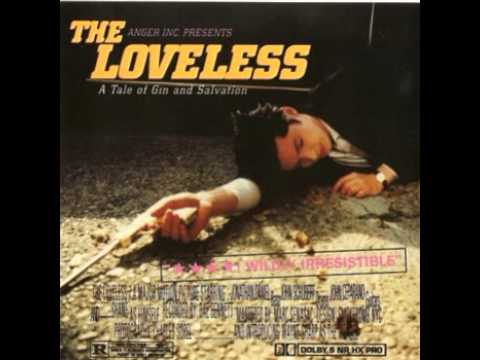 The Loveless   A Tale of Gin & Salvation Full Album