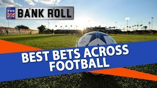 Football Betting Picks & Predictions | Best Bets Across Football | Team  Bankroll