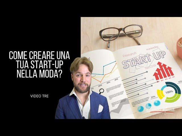 Fashion Startup: Video Tre