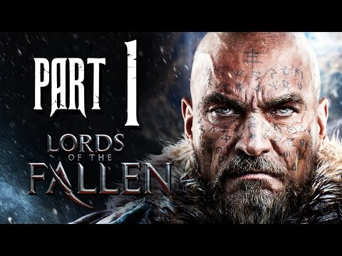 Lords of the Fallen Gameplay Walkthrough Part 1  First Warden