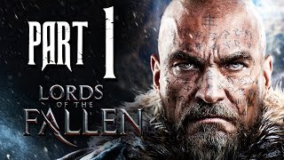 Lords of the Fallen Gameplay Walkthrough Part 1 - First Warden
