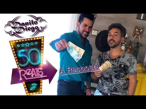 Danilo e Diego - 50 Reais Resposta (Paródia)